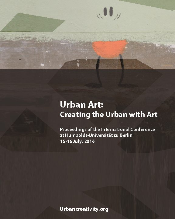Ulrich Blanché / Ilaria Hoppe: Urban Art: Creating the Urban With Art