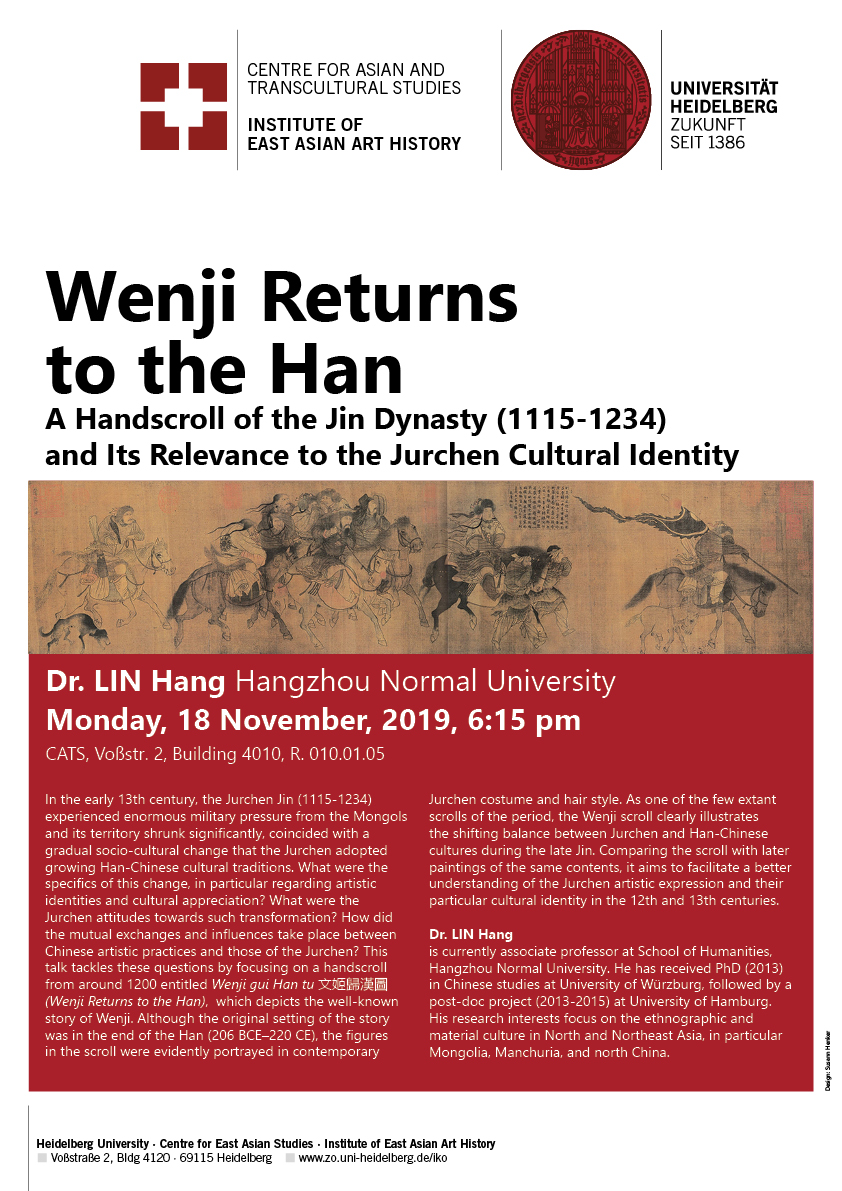 18. November 2019 | LIN Hang: Wenji Returns to the Han. A Handscroll of the Jin Dynasty (1115-1234) and Its Relevance to the Jurchen Cultural Identity